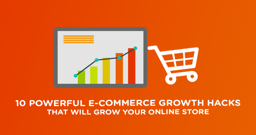 10-Powerful-E-Commerce-Growth-Hacks-That-Will-Grow-Your-Online-Store