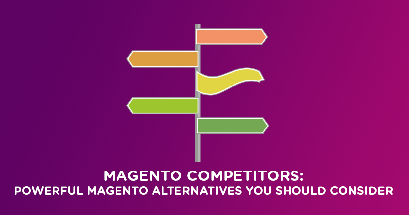 Magento-Competitors--Powerful-Magento-Alternatives-You-Should-Consider